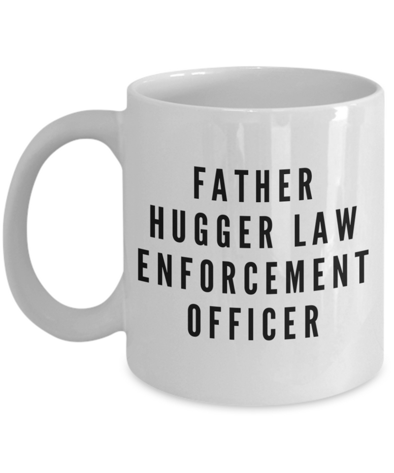 Father Hugger Law Enforcement Officer Gag Gift for Coworker Boss Retirement or Birthday - Ribbon Canyon