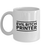 Funny Mug Evil Bitch Printer 11Oz Coffee Mug Funny Christmas Gift for Dad, Grandpa, Husband From Son, Daughter, Wife for Coffee & Tea Lovers Birthday Gift Ceramic - Ribbon Canyon