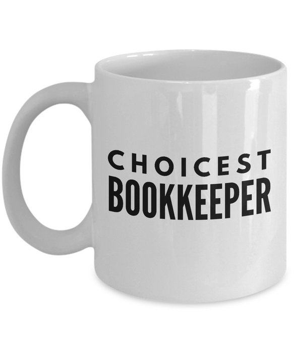 Choicest Bookkeeper - Birthday Retirement or Thank you Gift Idea -   11oz Coffee Mug - Ribbon Canyon