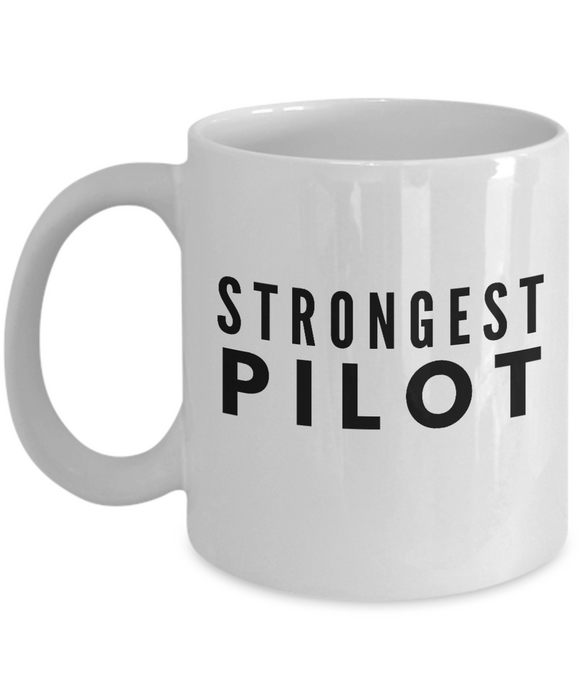 Strongest Pilot - Birthday Retirement or Thank you Gift Idea -   11oz Coffee Mug - Ribbon Canyon