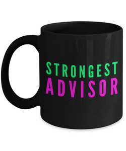 Strongest Advisor -  Coworker Friend Retirement Birthday or Graduate Gift -   11oz Coffee Mug - Ribbon Canyon