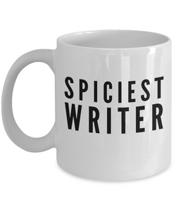 Spiciest Writer - Birthday Retirement or Thank you Gift Idea -   11oz Coffee Mug - Ribbon Canyon