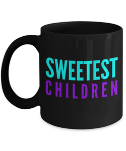 Sweetest Children - Family Gag Gifts For Mom or Dad Birthday Father or Mother Day -   11oz Coffee Mug - Ribbon Canyon