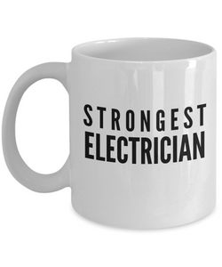 Strongest Electrician - Birthday Retirement or Thank you Gift Idea -   11oz Coffee Mug - Ribbon Canyon