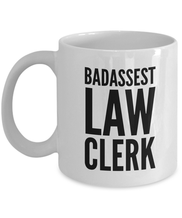 Badassest Law Clerk, 11oz Coffee Mug Best Inspirational Gifts - Ribbon Canyon
