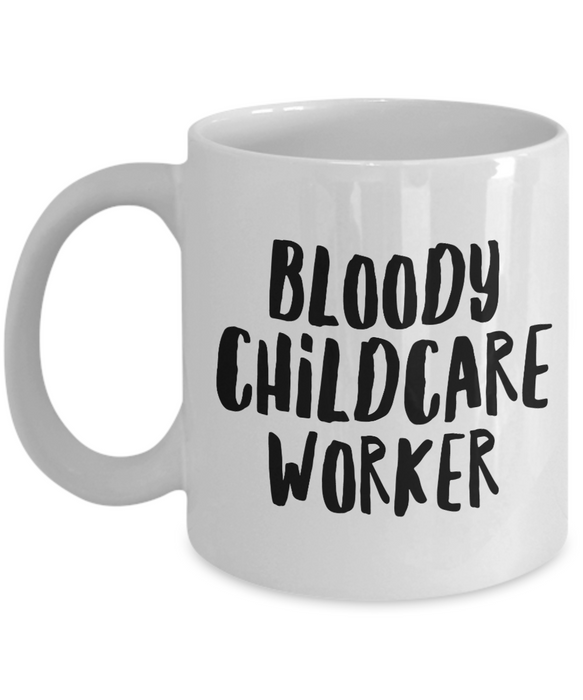 Bloody Childcare Worker Gag Gift for Coworker Boss Retirement or Birthday - Ribbon Canyon