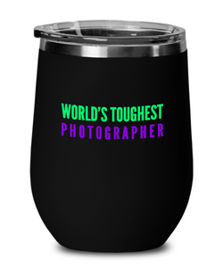 World's Toughest Photographer Insulated 12oz Stemless Wine Glass - Ribbon Canyon