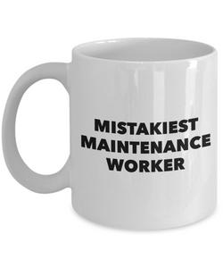 Mistakiest Maintenance Worker Gag Gift for Coworker Boss Retirement or Birthday - Ribbon Canyon