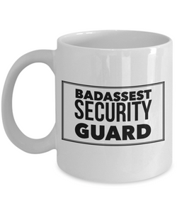 Badassest Security Guard  11oz Coffee Mug Best Inspirational Gifts - Ribbon Canyon