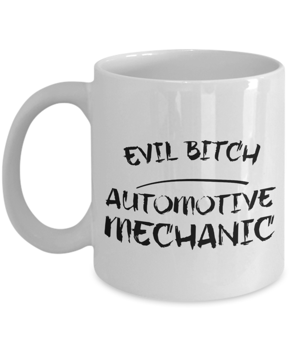 Evil Bitch Automotive Mechanic, 11Oz Coffee Mug Unique Gift Idea for Him, Her, Mom, Dad - Perfect Birthday Gifts for Men or Women / Birthday / Christmas Present - Ribbon Canyon