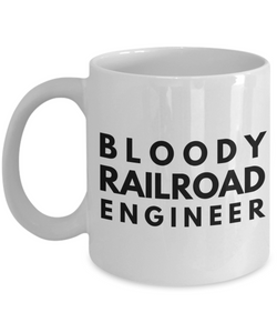 Bloody Railroad Engineer Gag Gift for Coworker Boss Retirement or Birthday - Ribbon Canyon