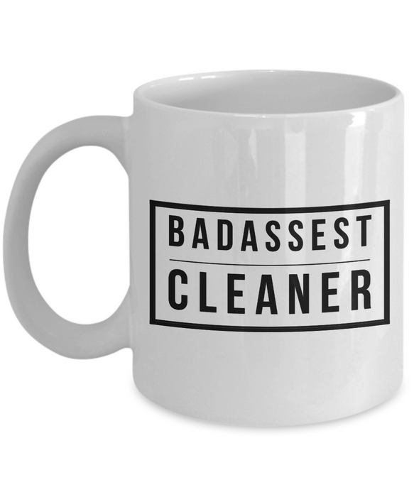 Badassest Cleaner, 11oz Coffee Mug  Dad Mom Inspired Gift - Ribbon Canyon