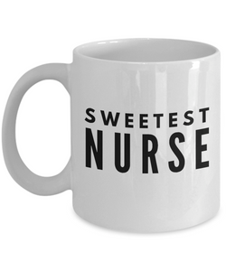 Sweetest Nurse - Birthday Retirement or Thank you Gift Idea -   11oz Coffee Mug - Ribbon Canyon