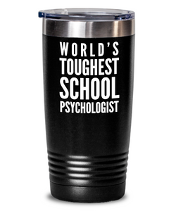 School Psychologist - Novelty Gift White Print 20oz. Stainless Tumblers - Ribbon Canyon