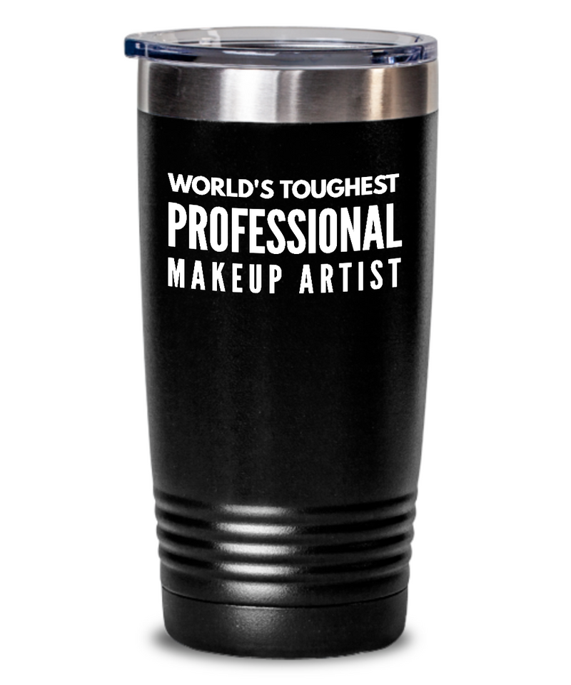 Professional Makeup Artist - Novelty Gift White Print 20oz. Stainless Tumblers - Ribbon Canyon