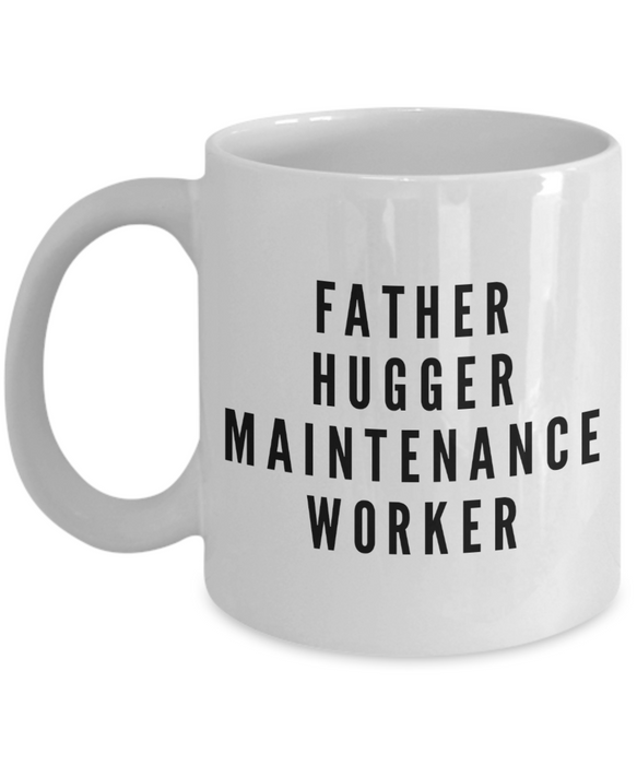 Father Hugger Maintenance Worker Gag Gift for Coworker Boss Retirement or Birthday - Ribbon Canyon