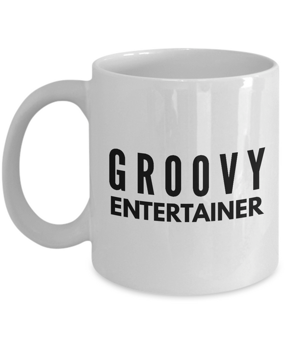 Groovy Entertainer - Birthday Retirement or Thank you Gift Idea -   11oz Coffee Mug - Ribbon Canyon