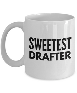 Sweetest Drafter - Birthday Retirement or Thank you Gift Idea -   11oz Coffee Mug - Ribbon Canyon