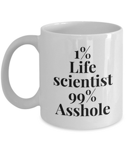 1% Life Scientist 99% Asshole Gag Gift for Coworker Boss Retirement or Birthday - Ribbon Canyon