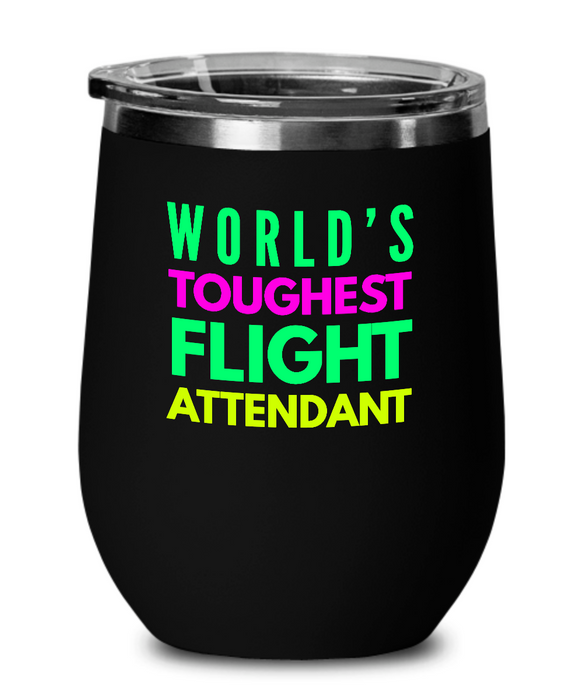 World's Toughest Flight Attendant Insulated 12oz Stemless Wine Glass - Ribbon Canyon