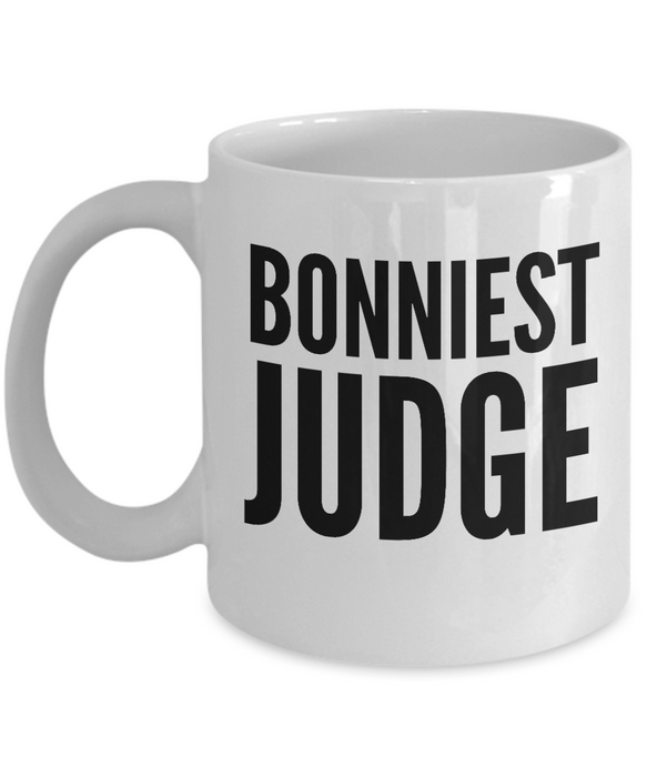 Bonniest Judge - Birthday Retirement or Thank you Gift Idea -   11oz Coffee Mug - Ribbon Canyon