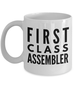 First Class Assembler - Birthday Retirement or Thank you Gift Idea -   11oz Coffee Mug - Ribbon Canyon