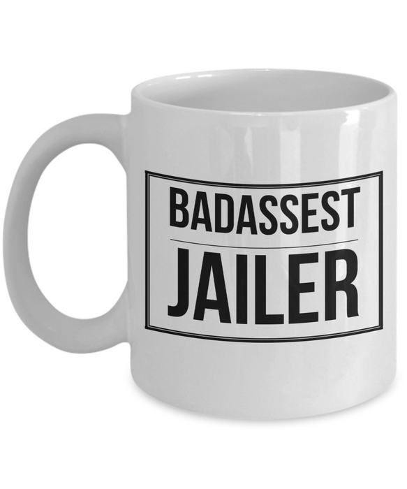 Badassest Jailer, 11oz Coffee Mug  Dad Mom Inspired Gift - Ribbon Canyon
