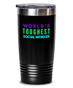 World's Toughest Social Worker Inspiration Quote 20oz. Stainless Tumblers - Ribbon Canyon