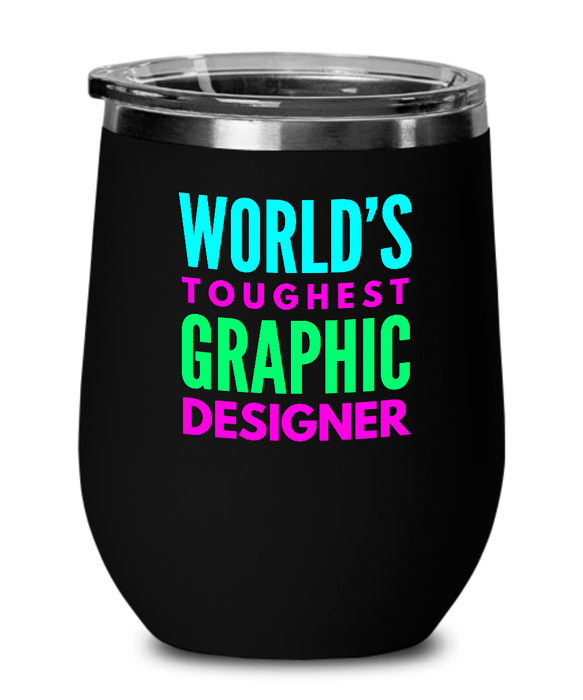 World's Toughest Graphic Designer Insulated 12oz Stemless Wine Glass - Ribbon Canyon