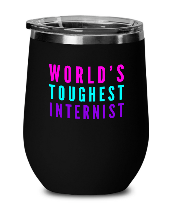 World's Toughest Internist Insulated 12oz Stemless Wine Glass - Ribbon Canyon