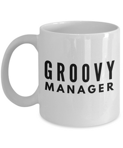 Groovy Manager - Birthday Retirement or Thank you Gift Idea -   11oz Coffee Mug - Ribbon Canyon