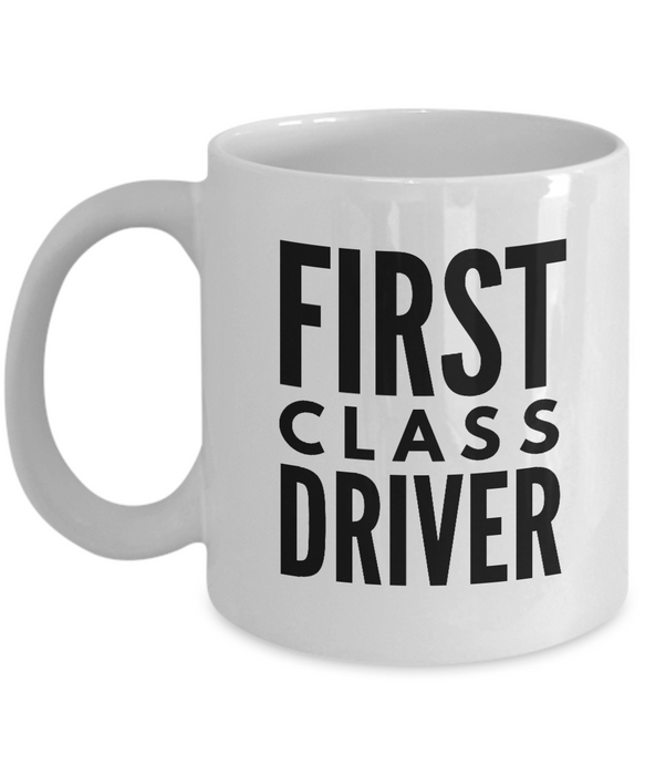 First Class Driver - Birthday Retirement or Thank you Gift Idea -   11oz Coffee Mug - Ribbon Canyon