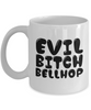 Evil Bitch Bellhop, 11Oz Coffee Mug Unique Gift Idea for Him, Her, Mom, Dad - Perfect Birthday Gifts for Men or Women / Birthday / Christmas Present - Ribbon Canyon