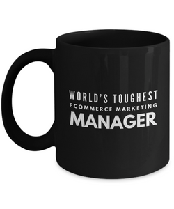GB-TB6092 World's Toughest Ecommerce Marketing Manager