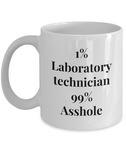 1% Laboratory Technician 99% Asshole Gag Gift for Coworker Boss Retirement or Birthday - Ribbon Canyon