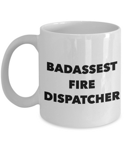 Funny Mug Badassest Fire Dispatcher   11oz Coffee Mug Gag Gift for Coworker Boss Retirement - Ribbon Canyon