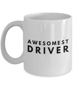 Awesomest Driver - Birthday Retirement or Thank you Gift Idea -   11oz Coffee Mug - Ribbon Canyon