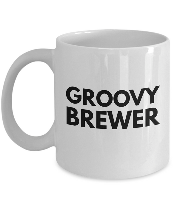 Groovy Brewer - Birthday Retirement or Thank you Gift Idea -   11oz Coffee Mug - Ribbon Canyon
