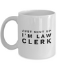 Funny Law Clerk 11Oz Coffee Mug , Just Shut Up I'm Law Clerk for Dad, Grandpa, Husband From Son, Daughter, Wife for Coffee & Tea Lovers - Ribbon Canyon