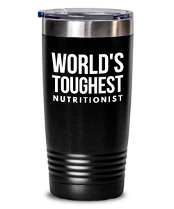 Nutritionist - Novelty Gift White Print 20oz. Stainless Tumblers - Ribbon Canyon