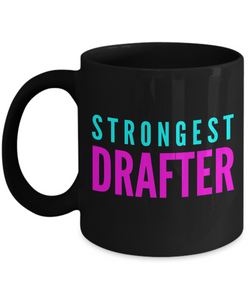 Strongest Drafter -  Coworker Friend Retirement Birthday or Graduate Gift -   11oz Coffee Mug - Ribbon Canyon
