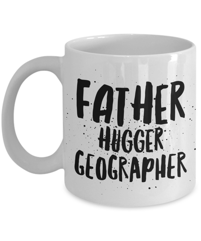 Father Hugger Geographer Gag Gift for Coworker Boss Retirement or Birthday - Ribbon Canyon