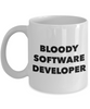 Funny Mug Bloody Software Developer   11oz Coffee Mug Gag Gift for Coworker Boss Retirement - Ribbon Canyon
