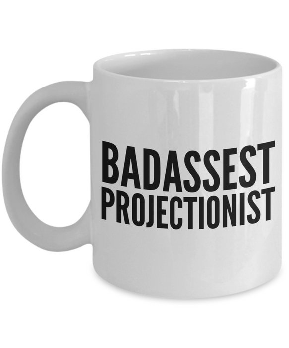 Badassest Projectionist, 11oz Coffee Mug  Dad Mom Inspired Gift - Ribbon Canyon