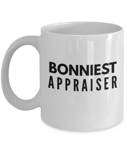 Bonniest Appraiser - Birthday Retirement or Thank you Gift Idea -   11oz Coffee Mug - Ribbon Canyon