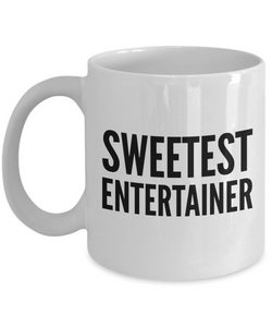 Sweetest Entertainer - Birthday Retirement or Thank you Gift Idea -   11oz Coffee Mug - Ribbon Canyon