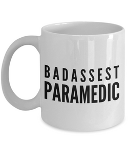 Badassest Paramedic, 11oz Coffee Mug Best Inspirational Gifts - Ribbon Canyon