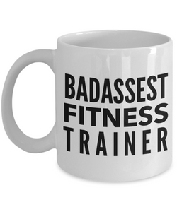 Badassest Fitness Trainer, 11oz Coffee Mug Best Inspirational Gifts - Ribbon Canyon
