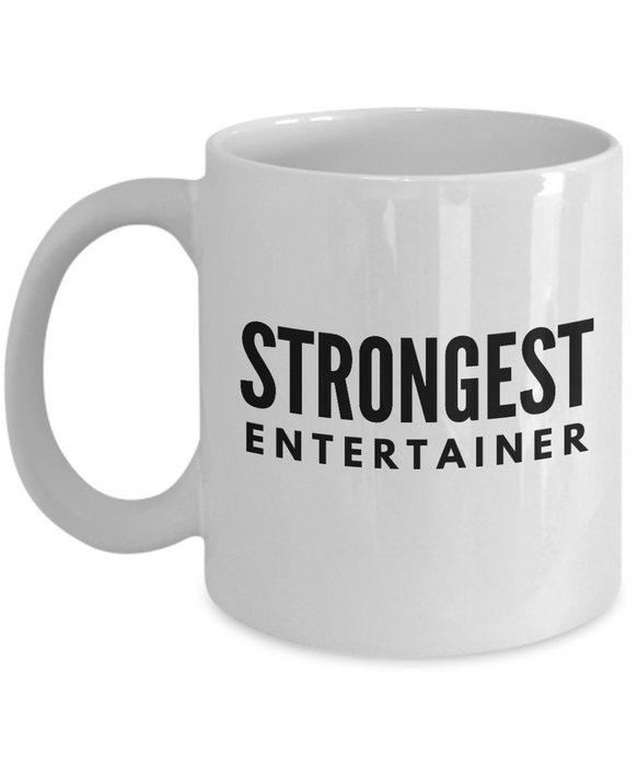 Strongest Entertainer - Birthday Retirement or Thank you Gift Idea -   11oz Coffee Mug - Ribbon Canyon