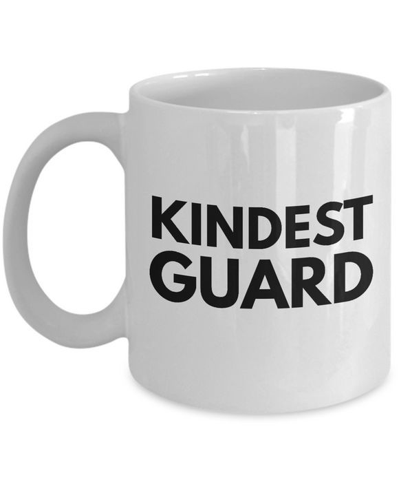 Kindest Guard - Birthday Retirement or Thank you Gift Idea -   11oz Coffee Mug - Ribbon Canyon